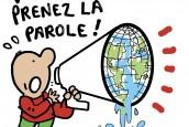 PRENEZ LA PAROLE-Planete-Plantu FR