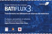 Economie circulaire et bâtiment : Nomadéis présente les conclusions de l'enquête BATIFLUX 3 en région Provence-Alpes-Côte d'Azur…